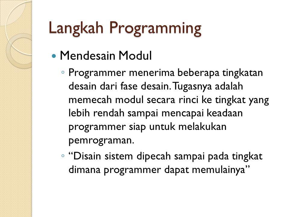 Langkah Programming Mendesain Modul