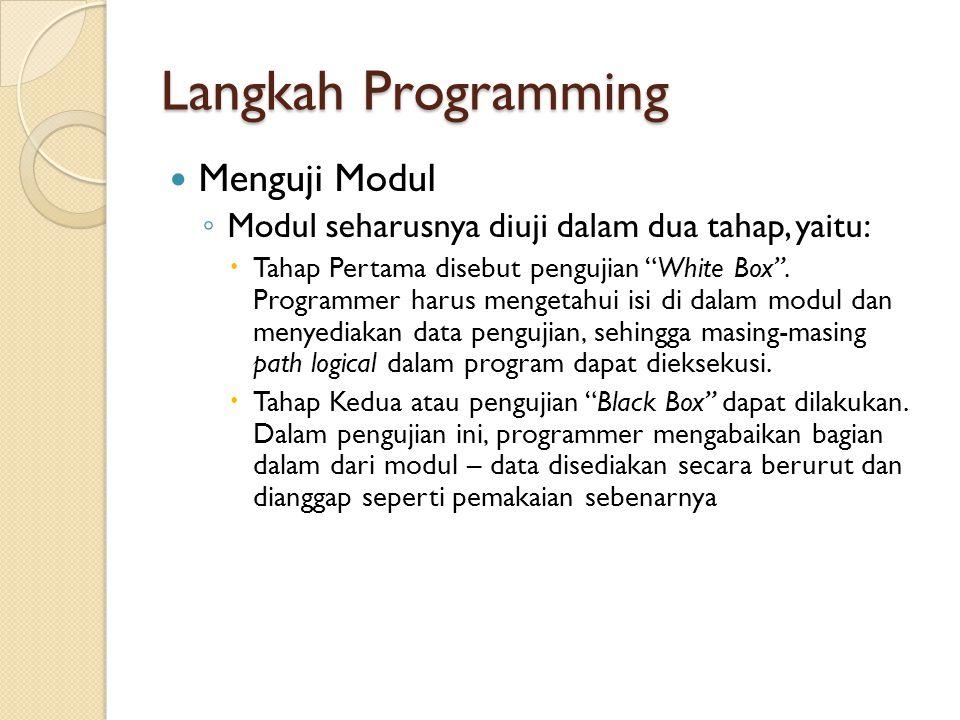 Langkah Programming Menguji Modul