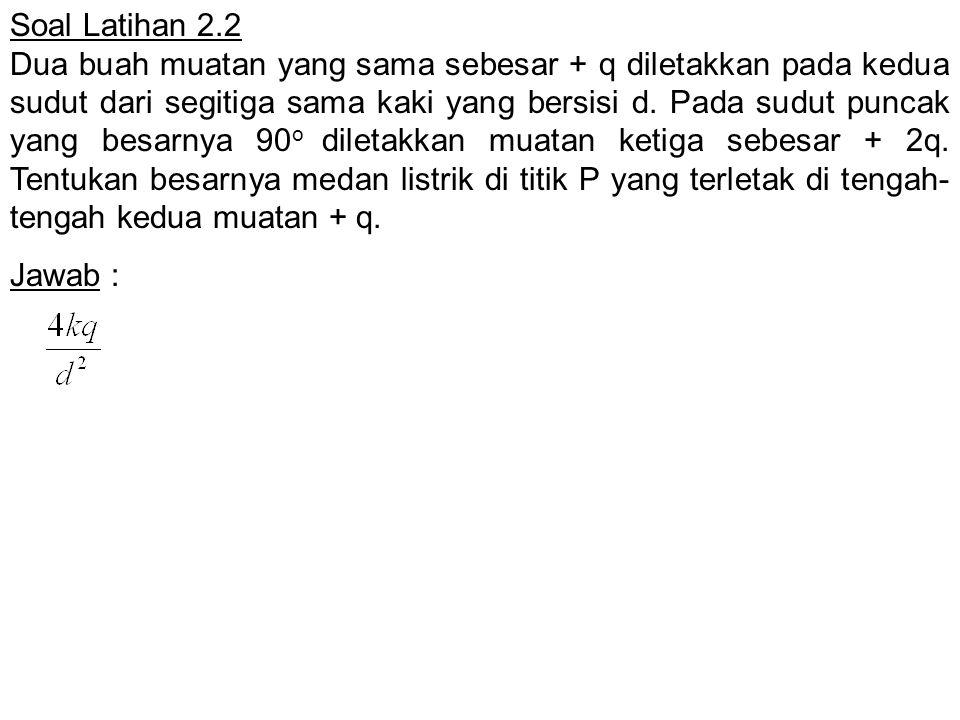 Soal Latihan 2.2