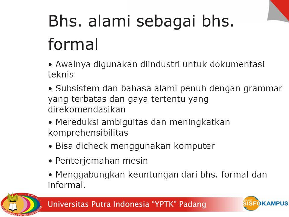 Bhs. alami sebagai bhs. formal