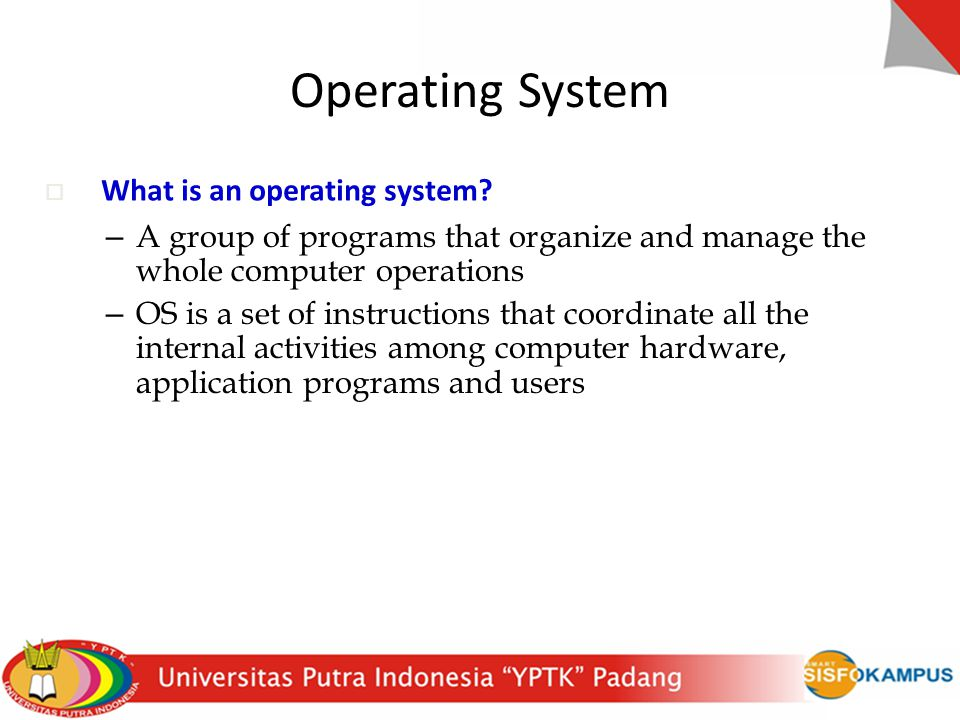 Operating System What is an operating system