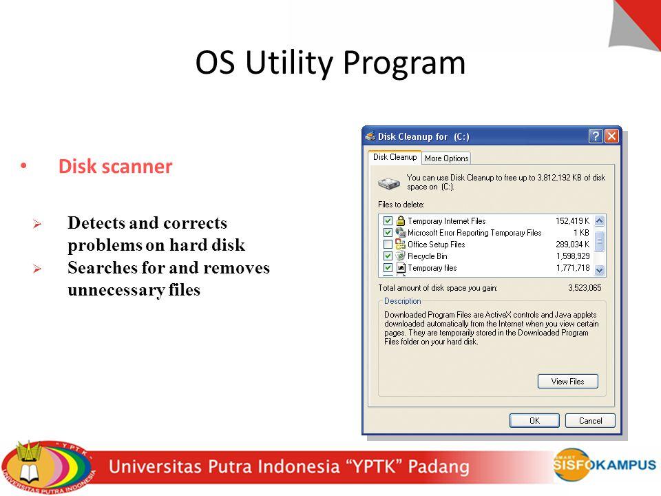 OS Utility Program Disk scanner