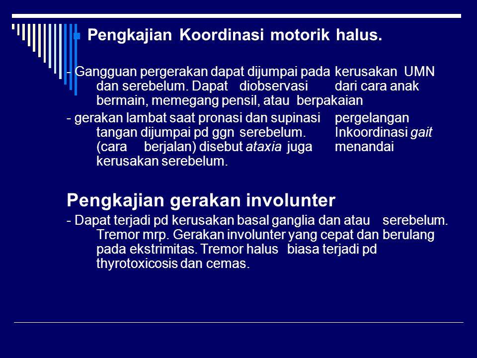 Pengkajian Koordinasi motorik halus.