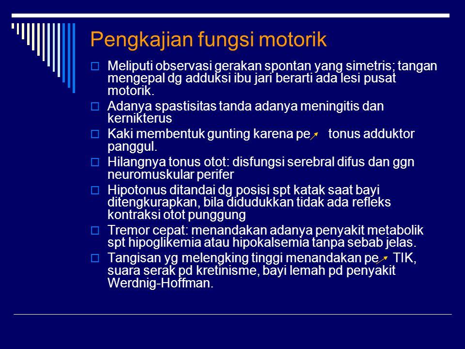 Pengkajian fungsi motorik