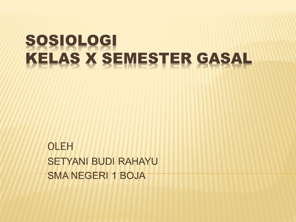 SOSIOLOGI KELAS X SEMESTER GASAL