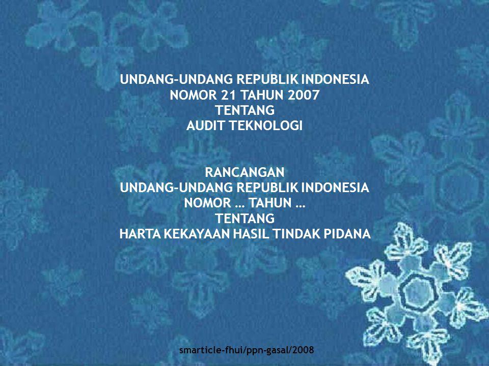 UNDANG-UNDANG REPUBLIK INDONESIA NOMOR 21 TAHUN 2007 TENTANG