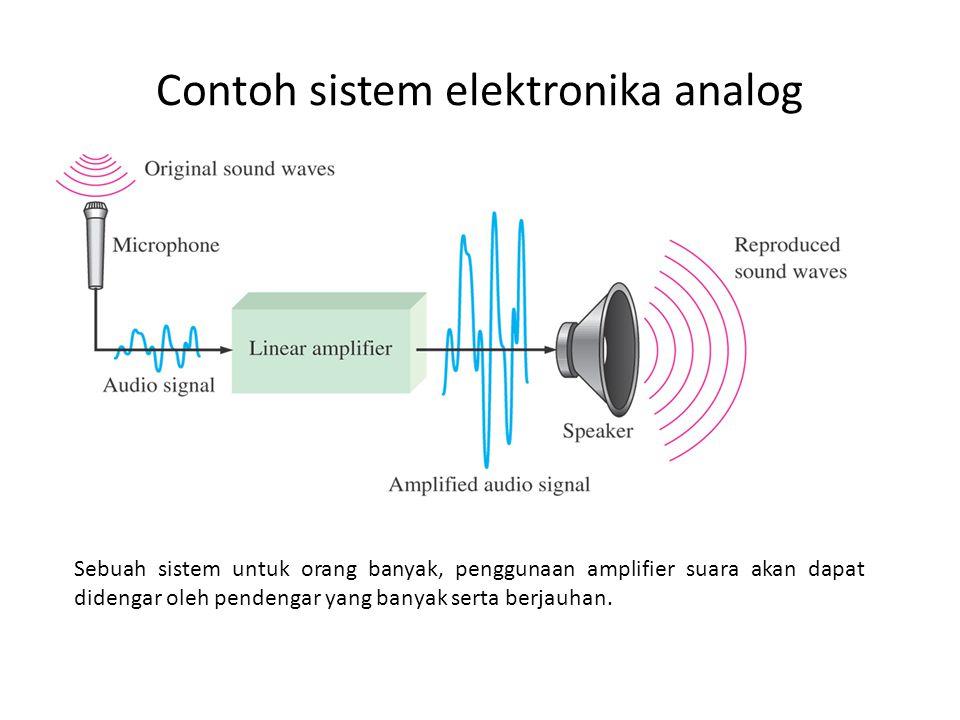 Contoh sistem elektronika analog