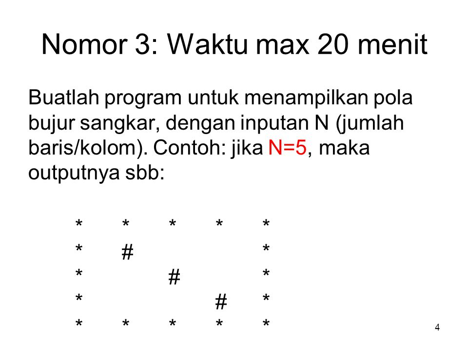 Nomor 3: Waktu max 20 menit
