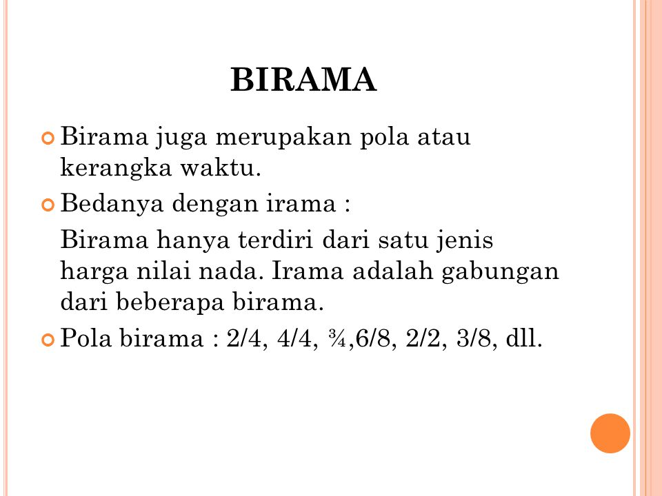 birama Birama juga merupakan pola atau kerangka waktu.