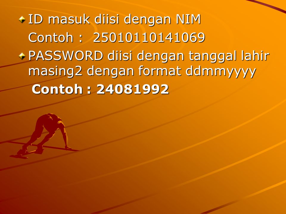 ID masuk diisi dengan NIM