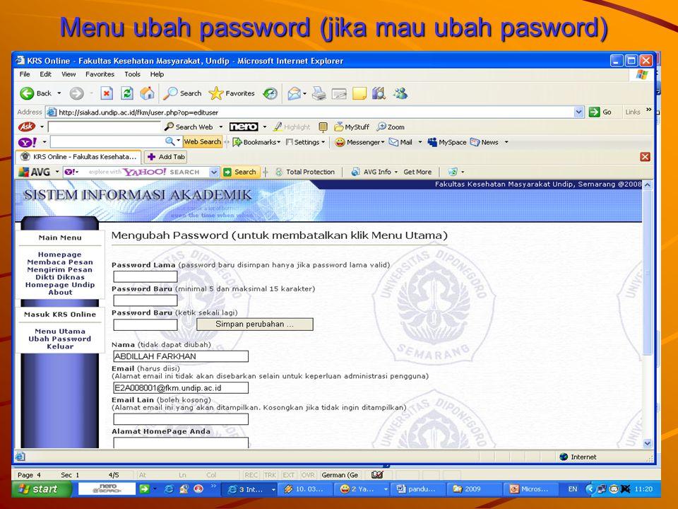Menu ubah password (jika mau ubah pasword)