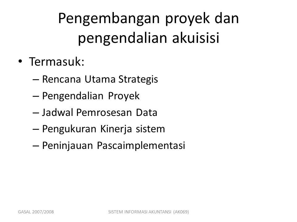 Pengembangan proyek dan pengendalian akuisisi