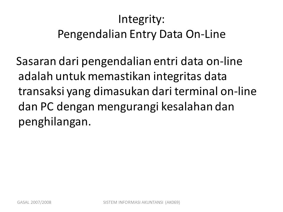 Integrity: Pengendalian Entry Data On-Line