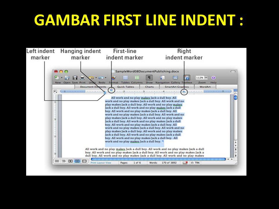 GAMBAR FIRST LINE INDENT :