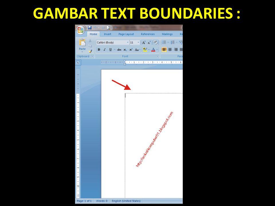 GAMBAR TEXT BOUNDARIES :