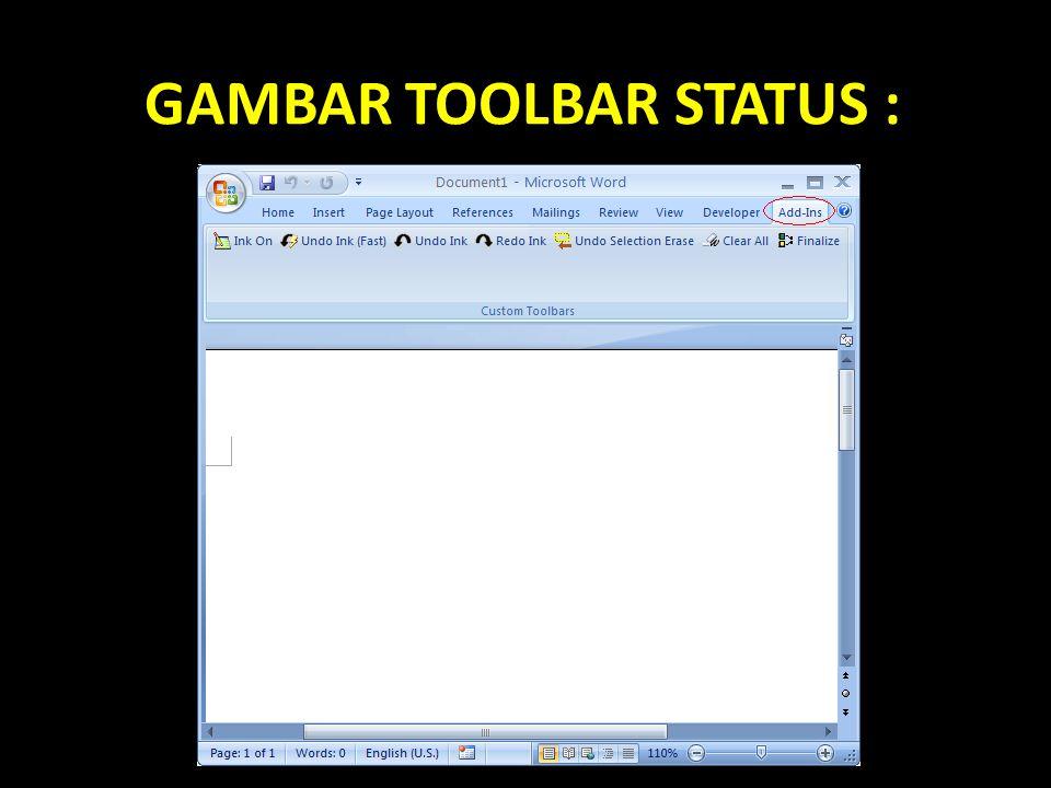 GAMBAR TOOLBAR STATUS :