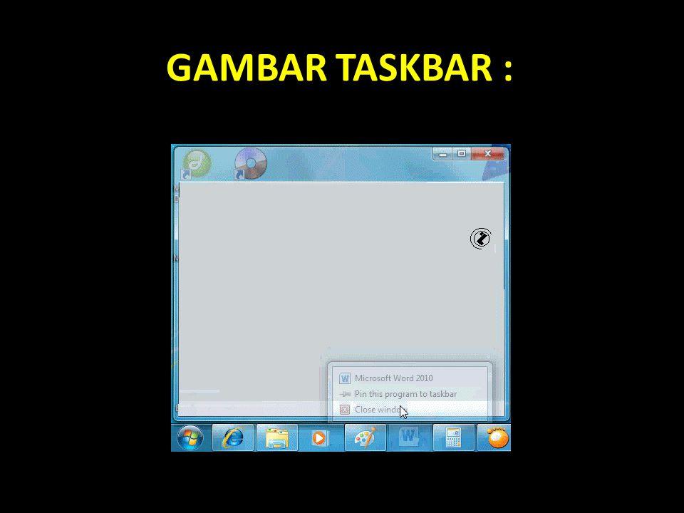 GAMBAR TASKBAR :