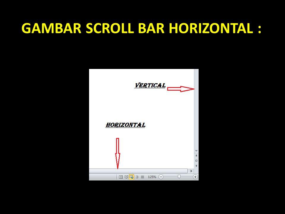 GAMBAR SCROLL BAR HORIZONTAL :