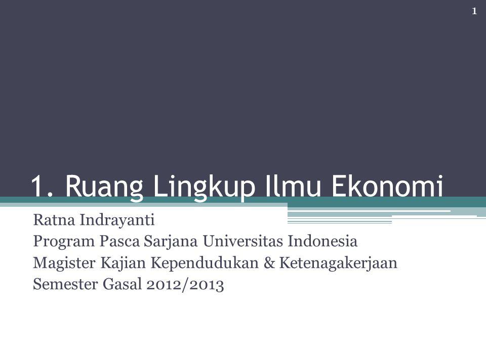 1. Ruang Lingkup Ilmu Ekonomi
