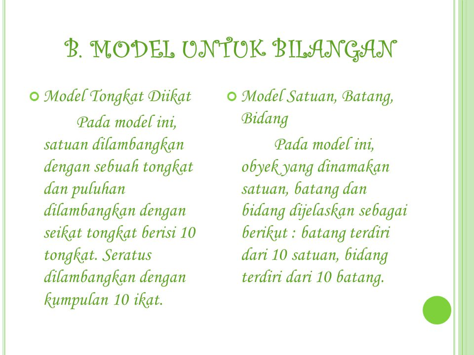 B. MODEL UNTUK BILANGAN Model Tongkat Diikat