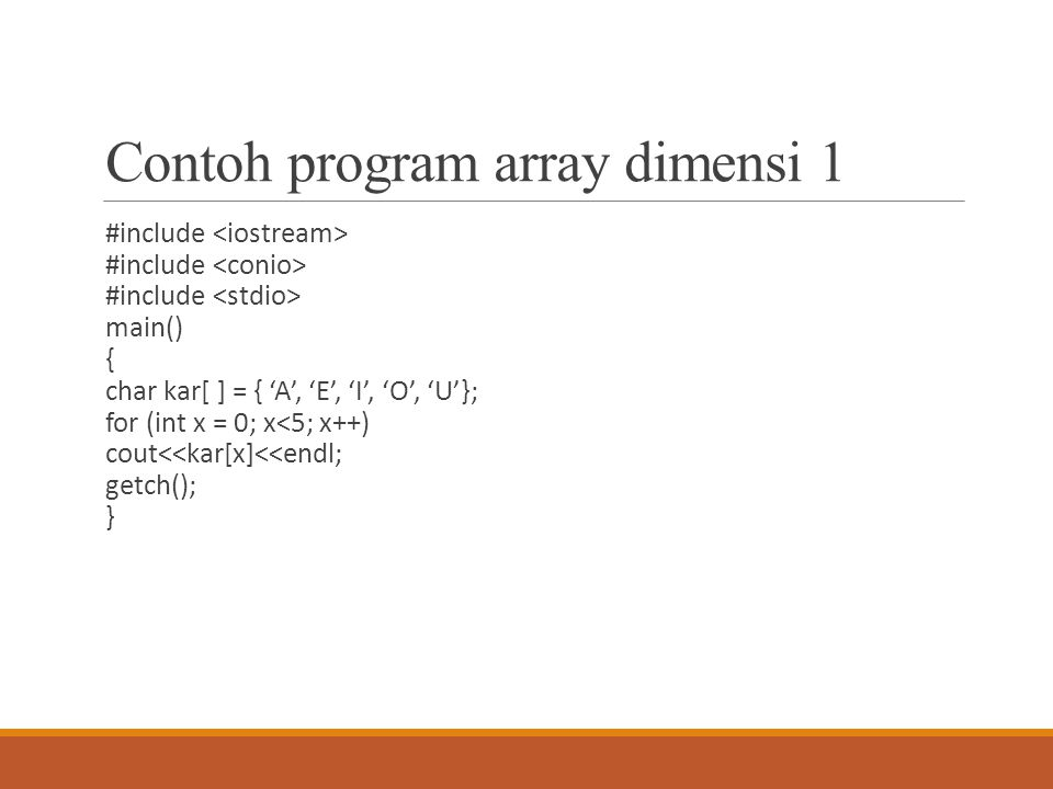 Contoh program array dimensi 1