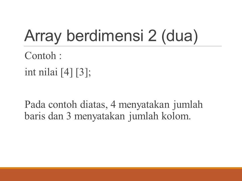 Array berdimensi 2 (dua)