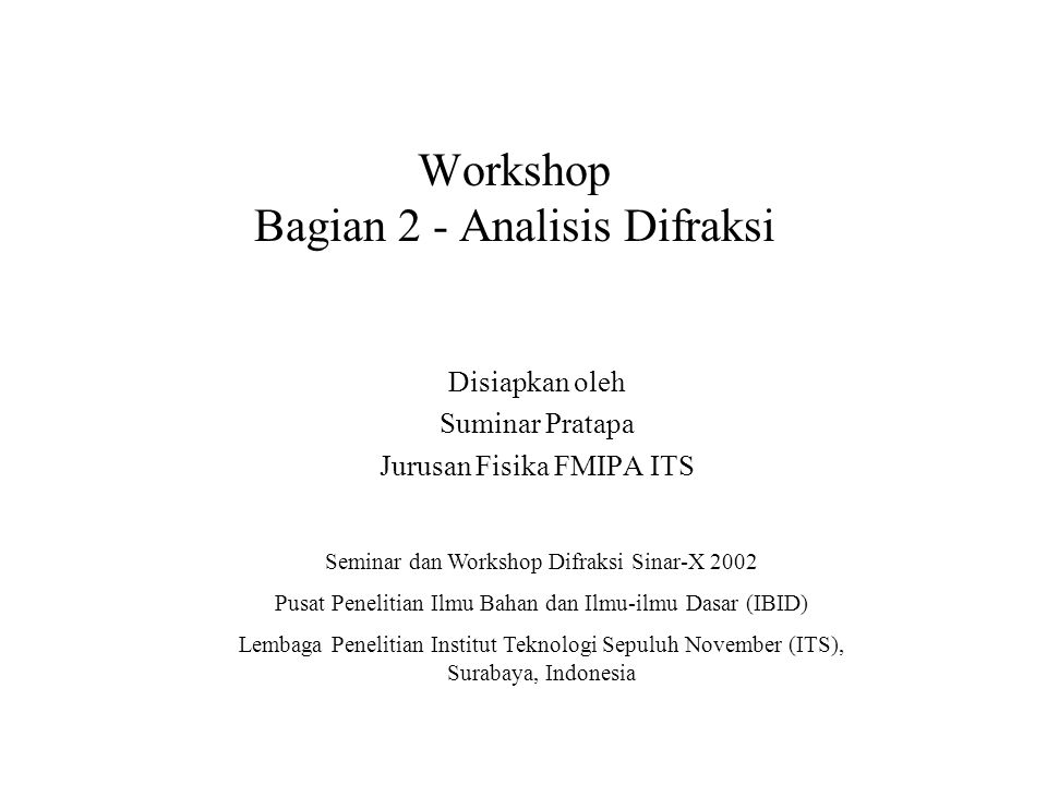 Workshop Bagian 2 - Analisis Difraksi