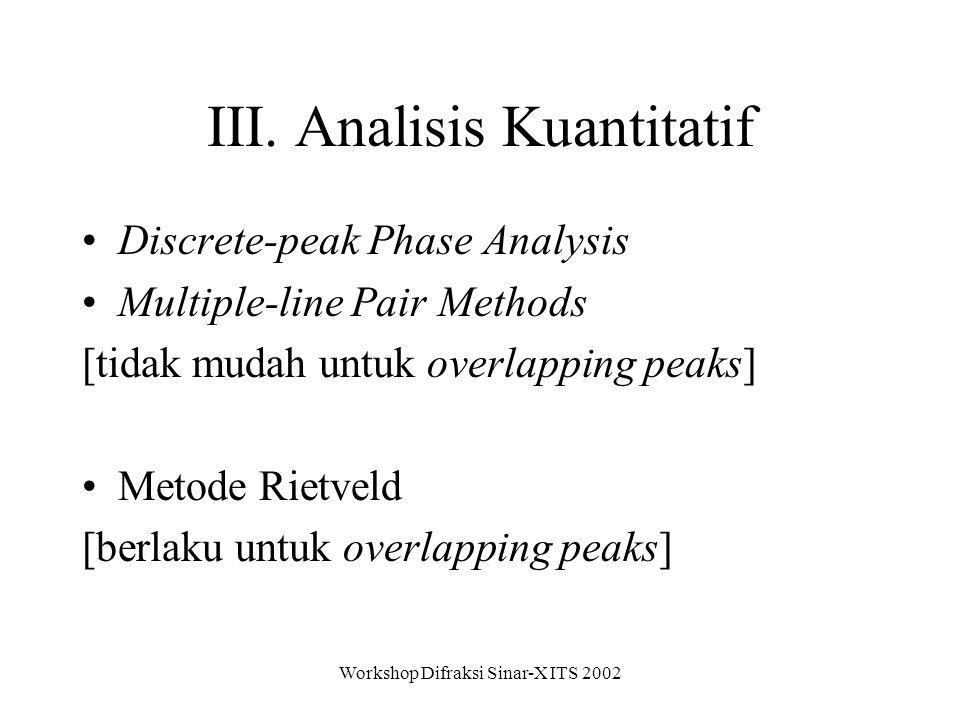III. Analisis Kuantitatif