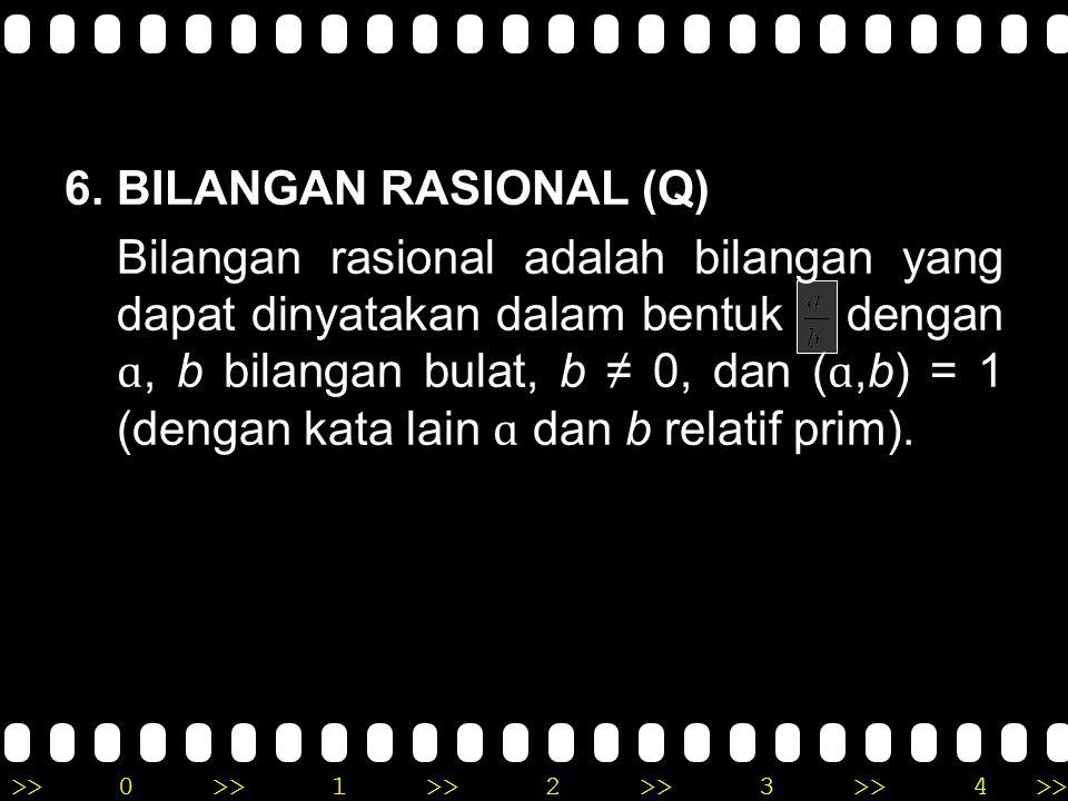 6. BILANGAN RASIONAL (Q)