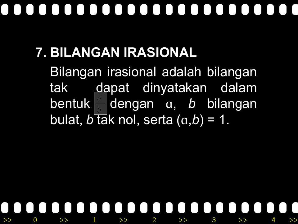 7. BILANGAN IRASIONAL