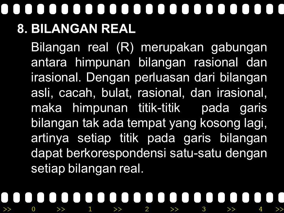 8. BILANGAN REAL