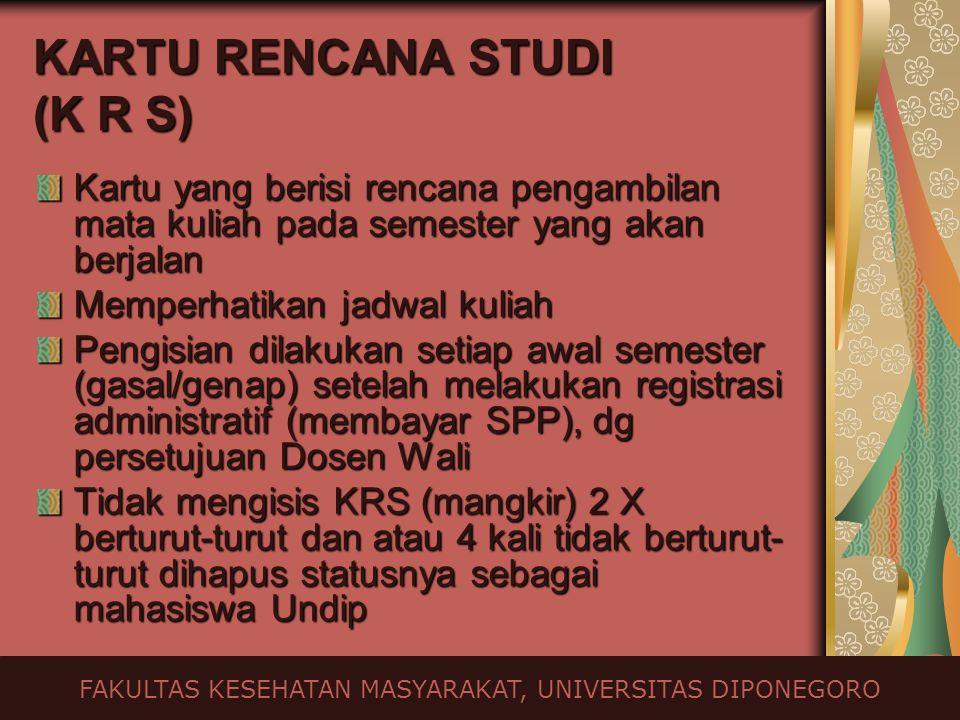 KARTU RENCANA STUDI (K R S)