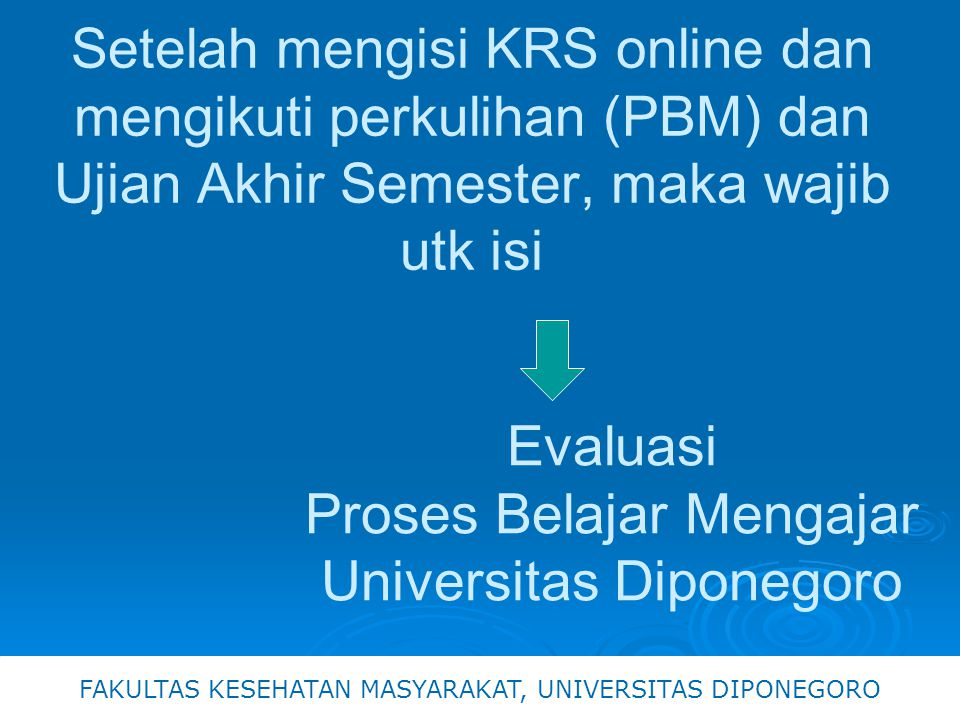 Evaluasi Proses Belajar Mengajar Universitas Diponegoro