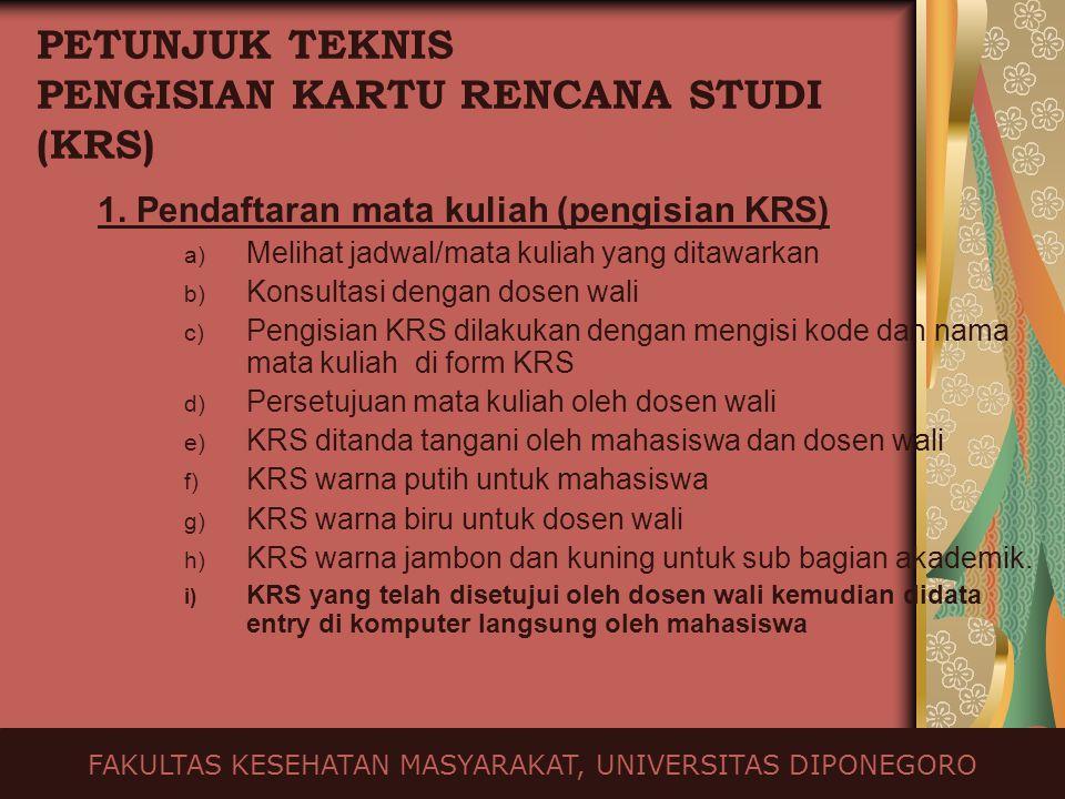 PETUNJUK TEKNIS PENGISIAN KARTU RENCANA STUDI (KRS)