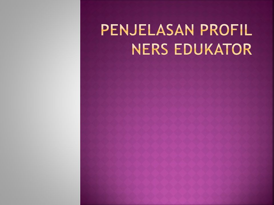 Penjelasan Profil Ners Edukator