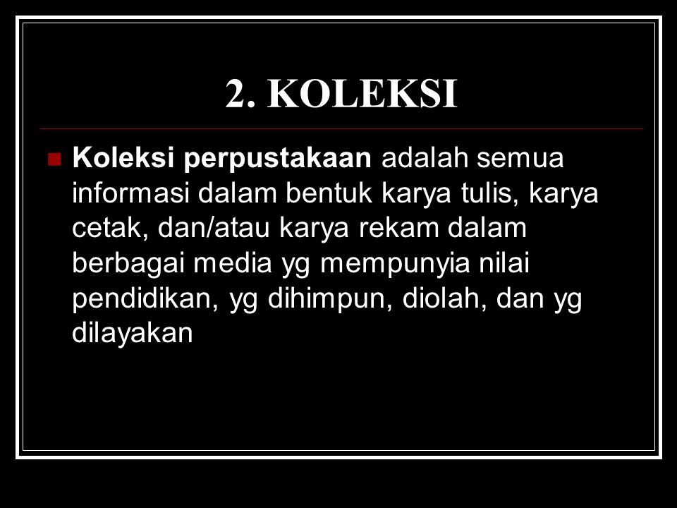 2. KOLEKSI