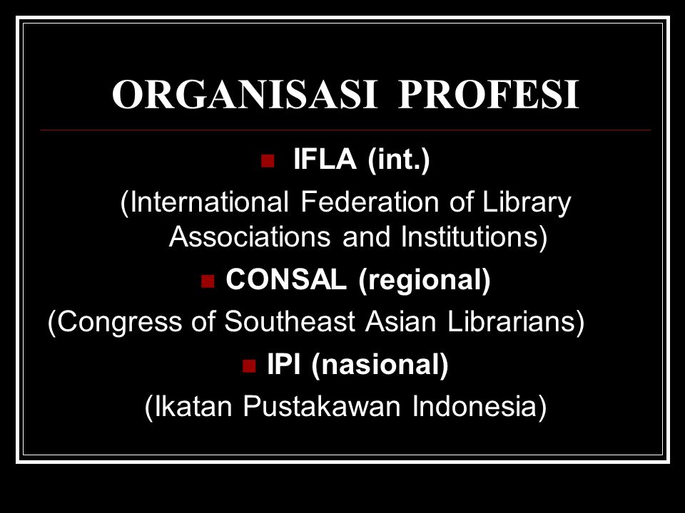 ORGANISASI PROFESI IFLA (int.)