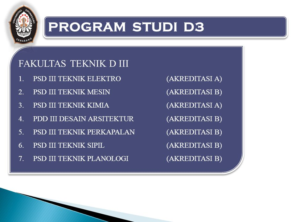 PROGRAM STUDI D3 FAKULTAS TEKNIK D III