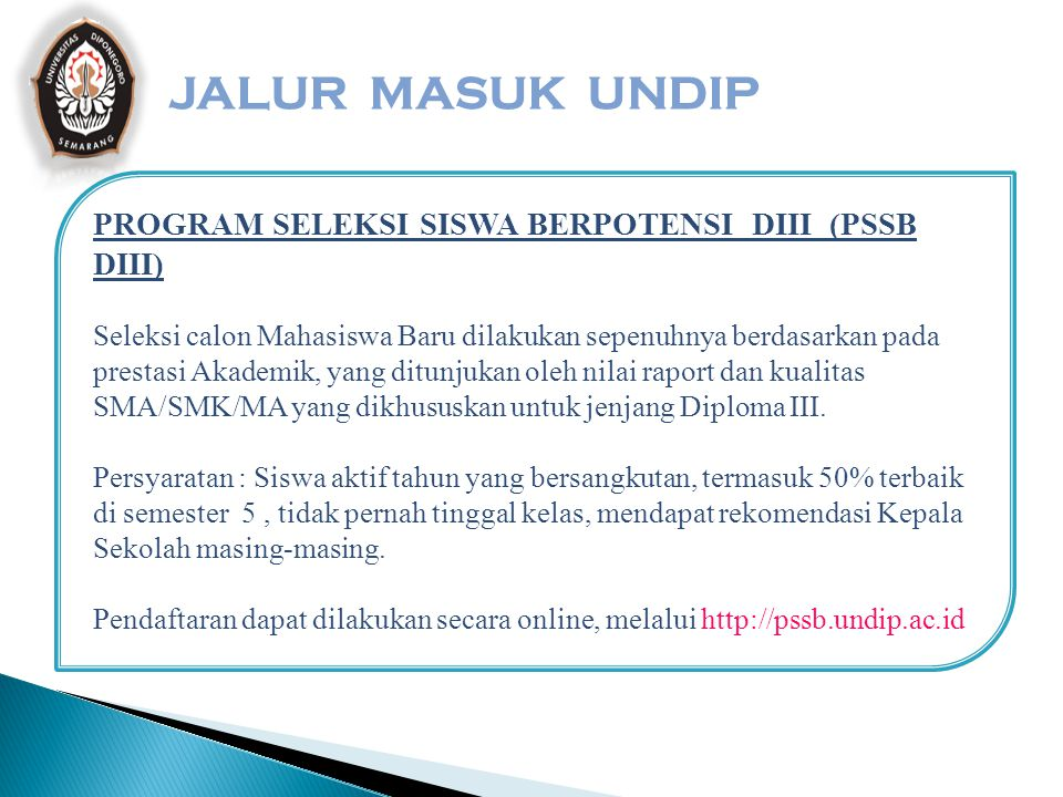 JALUR MASUK UNDIP PROGRAM SELEKSI SISWA BERPOTENSI DIII (PSSB DIII)