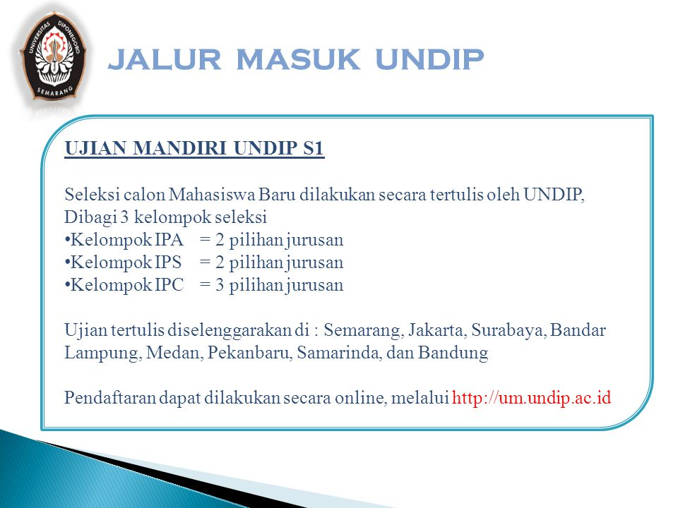 JALUR MASUK UNDIP UJIAN MANDIRI UNDIP S1