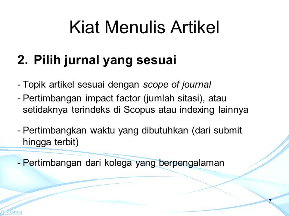 Kiat Menulis Artikel Pilih jurnal yang sesuai