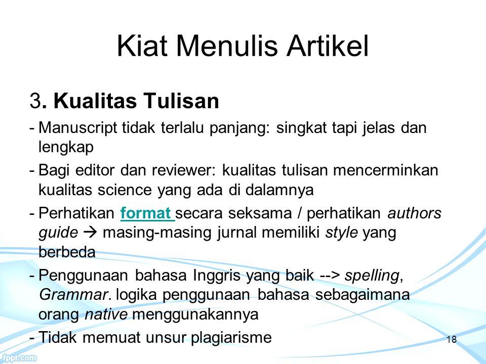 Kiat Menulis Artikel 3. Kualitas Tulisan