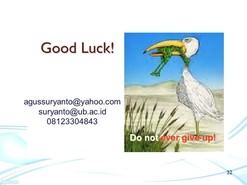 agussuryanto@yahoo.com suryanto@ub.ac.id 08123304843