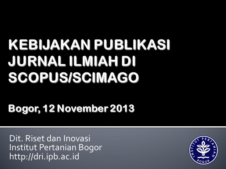 Dit. Riset dan Inovasi Institut Pertanian Bogor http://dri.ipb.ac.id