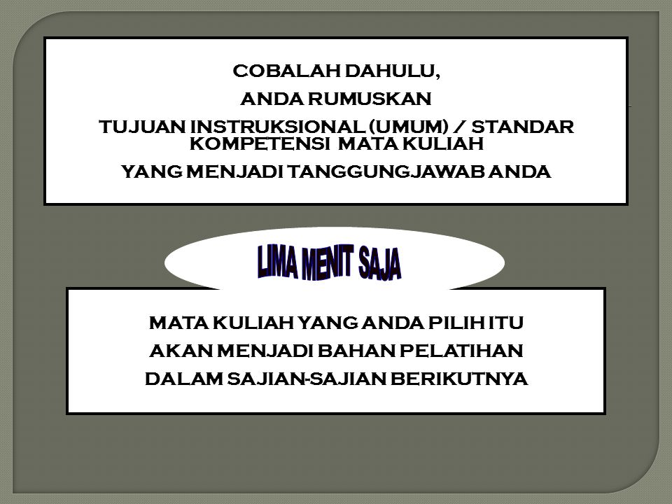 TUJUAN INSTRUKSIONAL (UMUM) / STANDAR KOMPETENSI MATA KULIAH