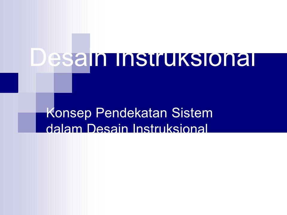 Konsep Pendekatan Sistem dalam Desain Instruksional