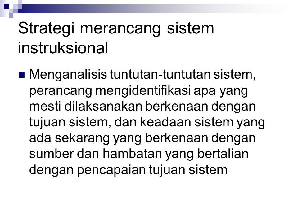 Strategi merancang sistem instruksional