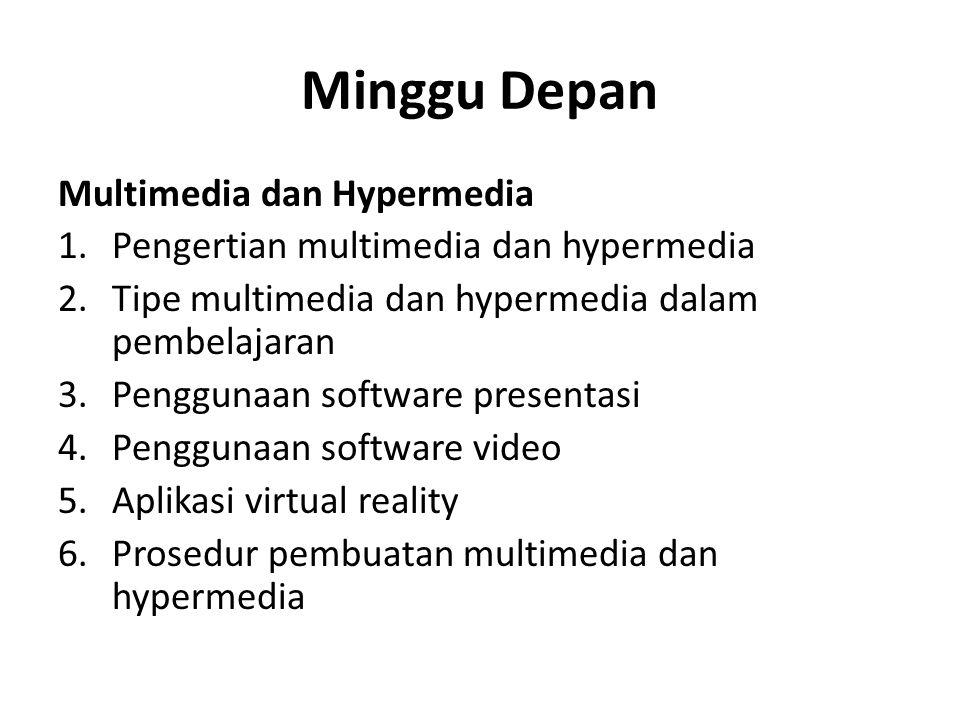 Minggu Depan Multimedia dan Hypermedia