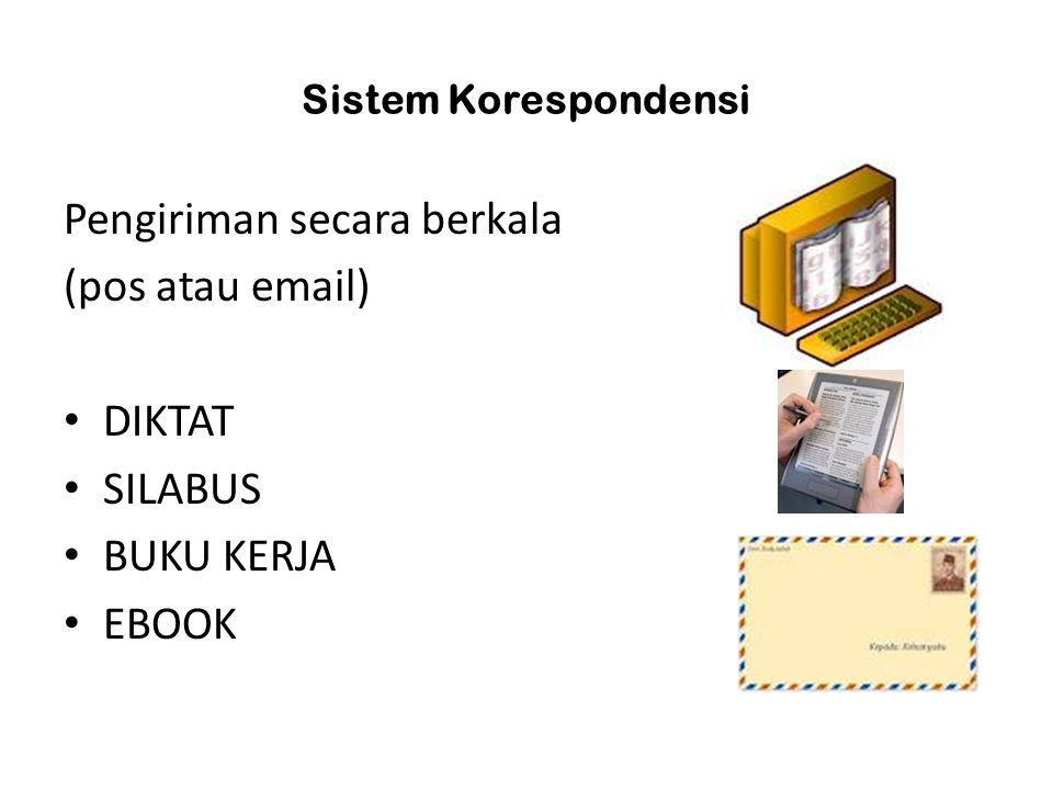 Pengiriman secara berkala (pos atau email) DIKTAT SILABUS BUKU KERJA