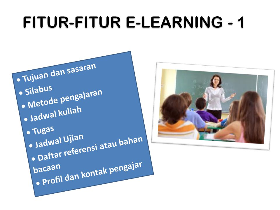 FITUR-FITUR E-LEARNING - 1